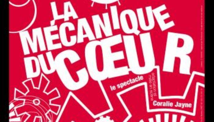 Chronique: La Mécanique du coeur à La Folie Théâtre